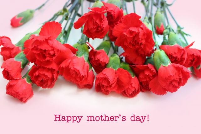 The 2nd Sunday in May is Mother's Day